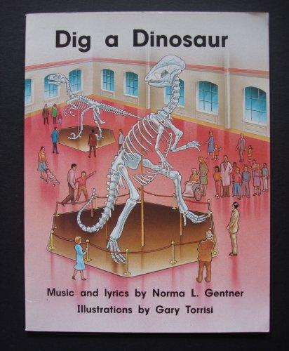 Dig a dinosaur: Gentner, Norma L