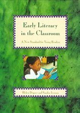 9780780220874: Early Literacy in the Classroom: A New Standard for Young Readers