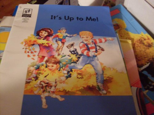 It's Up to Me! (Primarily Health) (0780232518) by Nelson, Joanne