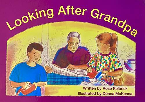 Looking after Grandpa (Foundations): Rose Kelbrick