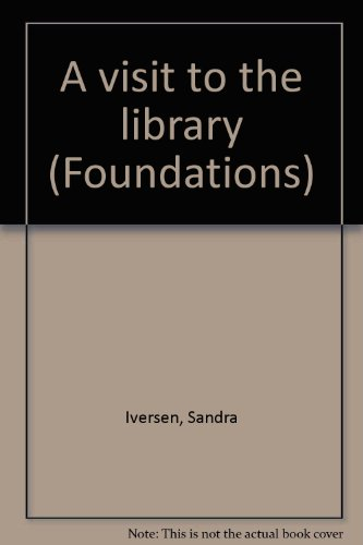 A visit to the library (Foundations): Sandra Iversen