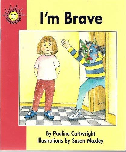 9780780237452: I'm Brave (Sunshine Fiction, Level 1, Set C)