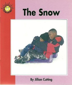 The Snow (Sunshine Community Books, Level 1): Jillian Cutting