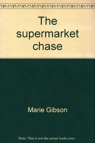 9780780240070: The supermarket chase (Sunshine fiction)