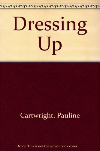 Dressing Up (9780780248816) by Pauline Cartwright