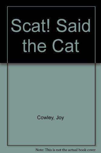 9780780249264: Scat! Said the Cat