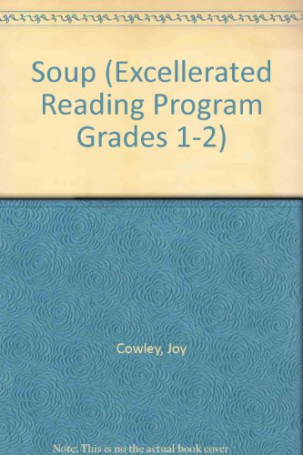 9780780250413: Soup (Excellerated Reading Program Grades 1-2)