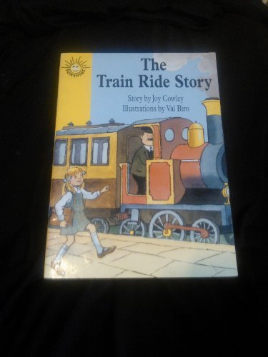 Train Ride Story (Excellerated Reading Program Grades 1-2) (9780780250420) by Cowley, Joy