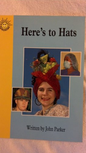 9780780250963: Here's to hats (Sunshine nonfiction)