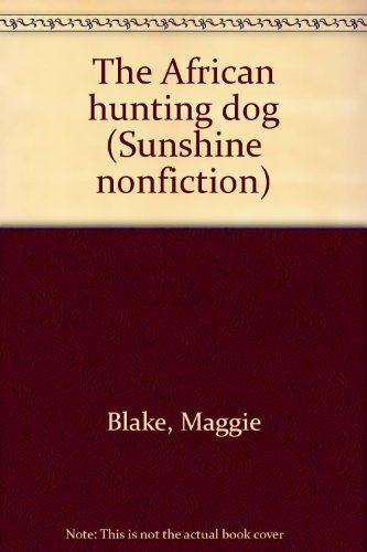 9780780251083: The African hunting dog (Sunshine nonfiction)