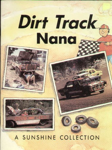 9780780251328: Dirt Track Nana (Sunshine Collection Level 6)