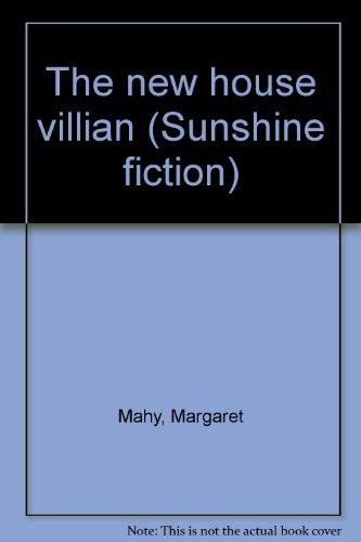 9780780251519: The new house villian (Sunshine fiction)