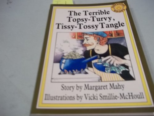 The terrible topsy-turvy, tissy-tossy tangle (Sunshine fiction) (0780251628) by Mahy, Margaret