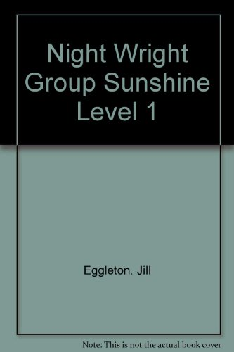 Night Wright Group Sunshine Level 1: Eggleton. Jill