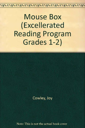 Mouse Box (Excellerated Reading Program Grades 1-2) (9780780252547) by Cowley, Joy
