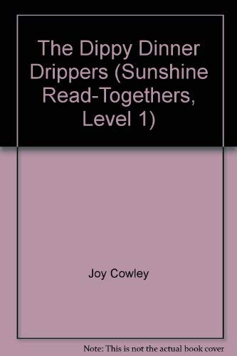 9780780257665: The Dippy Dinner Drippers (Sunshine Read-Togethers, Level 1)