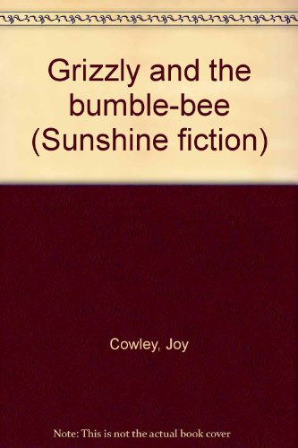 9780780257894: Grizzly and the bumble-bee (Sunshine fiction)