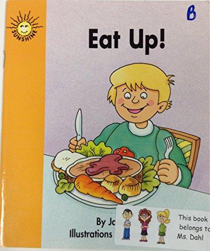 Eat up ! (Sunshine fiction) (9780780263352) by Jane Buxton