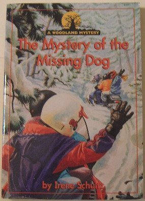 9780780272316: The Mystery of the Missing Dog (Woodland Mysteries)