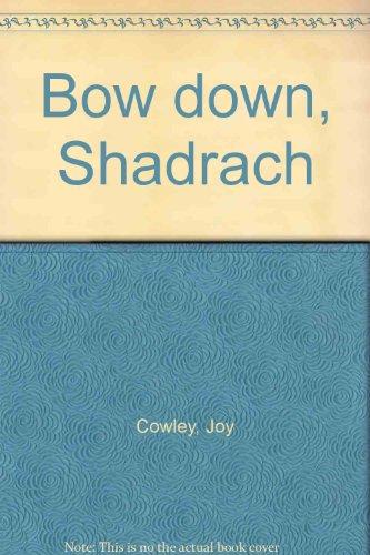 9780780283077: Bow down, Shadrach