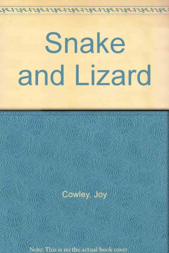 Snake and lizard (9780780283084) by Cowley, Joy
