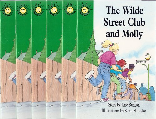 The Wilde Street Club and Molly Class Set (Sunshine Fiction, Level N) (6-Pack) (0780287908) by Jane Buxton