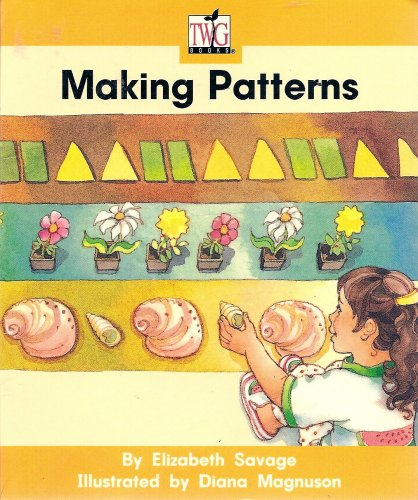 9780780288768: Making Patterns (TWiG Books, Level C)