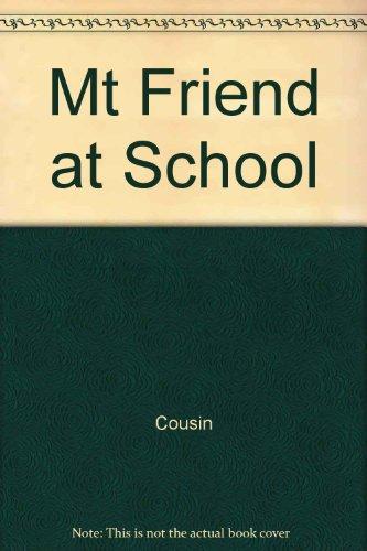 9780780297463: Mt Friend at School