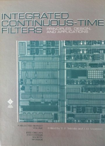 9780780304253: Integrated Continuous-Time Filters: Principles, Design, and Applications/Pc0321-0
