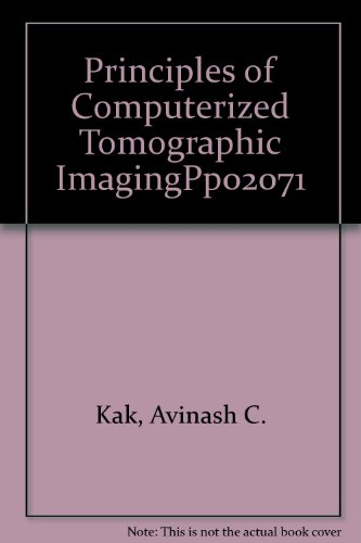 9780780304475: Principles of Computerized Tomographic Imaging\Pp02071