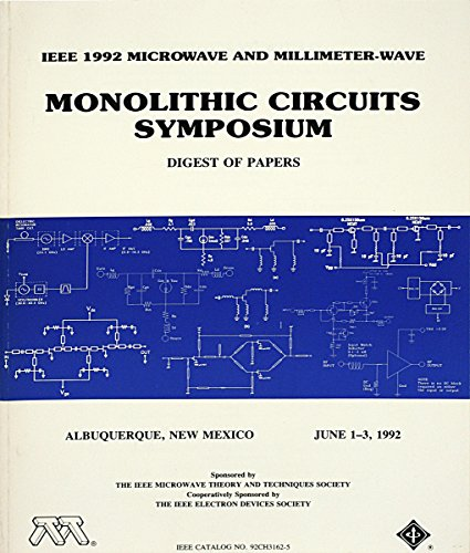 IEEE 1992 Microwave and Millimeter-Wave Monolithic Circuits: Institute of Electrical