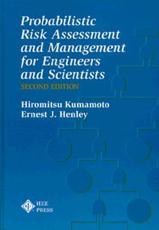 Probabilistic Risk Assessment and Management for Engineers: Henley, E. J.,