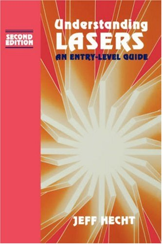 9780780310056: Understanding Lasers: An Entry-Level Guide (IEEE Press Understanding Science & Technology Series)