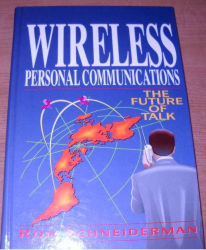 Wireless Personal Communications : The Future of Talk