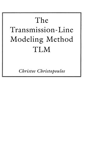9780780310179: The Transmission-Line Modeling Method: Tlm (IEEE/Oup on Electromagnetic Wave Theory)