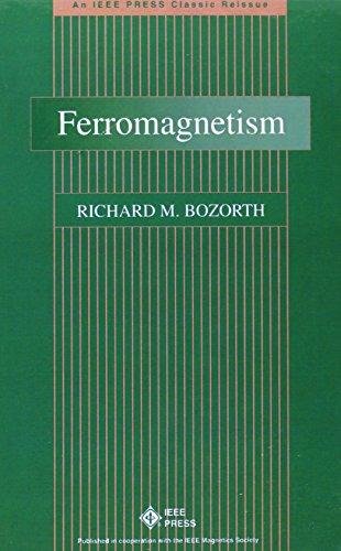 Ferromagnetism: Bozorth, Richard M.