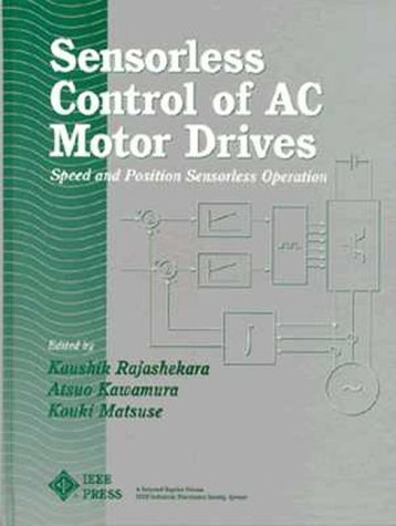 9780780310469: Sensorless Control of Ac Motor Drives: Speed and Position Sensorless Operation