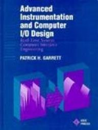 9780780310605: Advanced Instrumentation and Computer I/O Design: Real-Time System Computer Interface Engineering