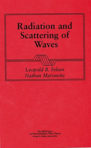 9780780310889: Radiation and Scattering of Waves (IEEE Press Series on Electromagnetic Wave Theory)