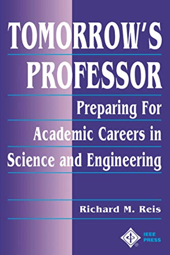 9780780311367: Tomorrow's Professor: Preparing for Careers in Science and Engineering (Electrical & Electronics Engr)