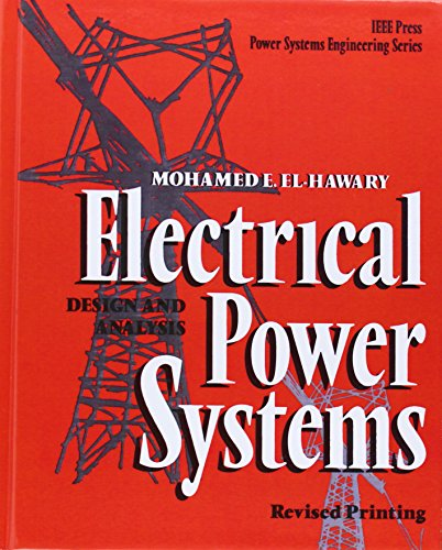 9780780311404: Electrical Power Systems: Design and Analysis (IEEE Press Series on Power Engineering)