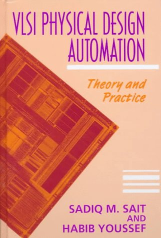 9780780311411: Vlsi Physical Design Automation: Theory and Practice