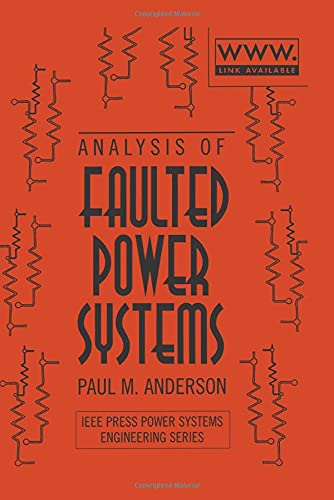 9780780311459: Analysis of Faulted Power Systems (IEEE Press Series on Power Engineering)