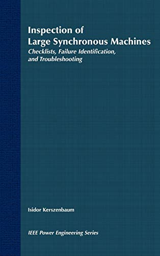 Inspection of Large Synchronous Machines: Checklists, Failure Identification, and Troubleshooting: ...