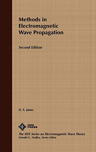 9780780311558: Methods in Electromagnetic Wave Propagation , 2nd Edition