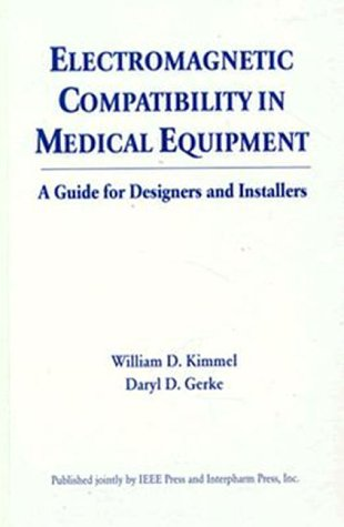 9780780311602: Electromagnetic Compatibility in Medical Equipment: A Guide for Designers and Installers