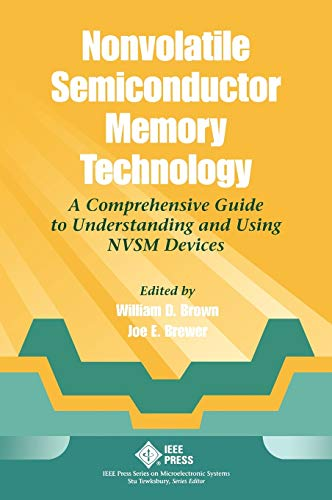 9780780311732: Nonvolatile Semiconductor Memory Technology: A Comprehensive Guide to Understanding and Using NVSM Devices
