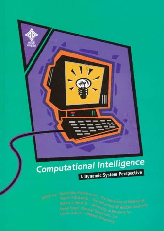 9780780311824: Computational Intelligence: A Dynamic System Perspective