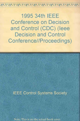 9780780326859: 1995 34th IEEE Conference on Decision and Control (Cdc) (Ieee Decision and Control Conference//Proceedings)