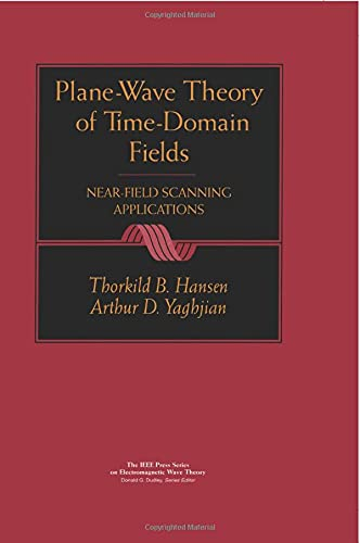9780780334281: Plane-Wave Theory of Time-Domain Fields: Near-Field Scanning Applications